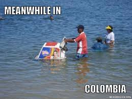 Colombia Meme - meanwhile in funny meme pictures meanwhile in
