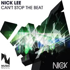 nicklee nick lee can t stop the beat munix music