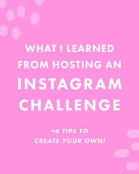 Challenge Instagram What I Learned From Hosting An Instagram Challenge 6 Tips To