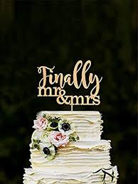 engagement cake toppers finally wedding cake topper mr mrs cake topper