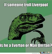 Funny Everton Memes - everton or man united fan by recyclebin meme center