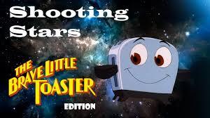 Toaster Meme Brave Little Toaster Shooting Stars Meme Youtube
