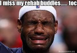 Rehab Meme - meme creator i miss my rehab buddies tocame please meme