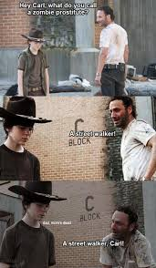 Meme Carl - 31 of the best dad jokes told by walking dead s rick grimes thechive