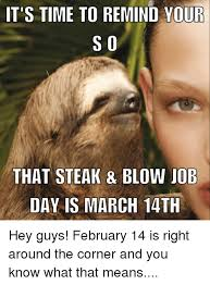 Steak And Bj Meme - 25 best memes about steak blow job day steak blow job day memes