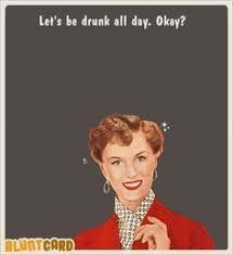 Vintage Memes - vintage meme 50 s let s drink all day vintage memes pinterest