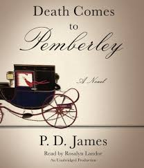 by p d comes to pemberley by p d penguin random house audio