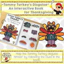 turkey s disguise an interactive book for thanksgiving tpt
