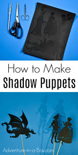 shadow puppets for sale how to make shadow puppets at home adventure in a box