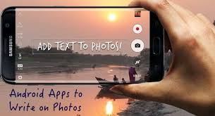 android app to add text to pictures best android apps to write on photos