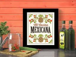 mexican kitchen designs mexican kitchen decor art print mexican home mexican food mi