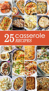 easy thanksgiving casserole 10 casserole recipes the cookie rookie