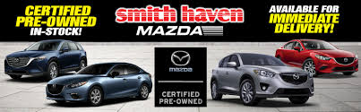 who owns mazda ny mazda dealer st james new u0026 pre owned cars medford new york
