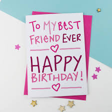 best friend birthday card by a is for alphabet notonthehighstreet