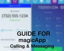 magicapp apk guide for magicapp call free apk free communication app