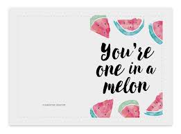 you re one in a melon printable birthday card clementine creative