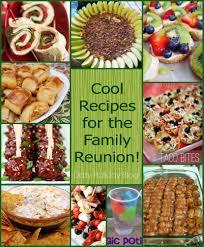 10 fabulous family reunion menu ideas