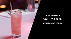 how to make a salty dog vodka cocktails zodiac vodka youtube