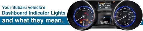 Lights On Dashboard Meaning Subaru Dashboard Indicator Light Information Seattle Wa