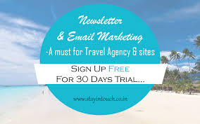 Newsletter and email marketing a must for travel agent and sites