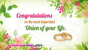 wedding wishes for and in congratulations on the most important union of your