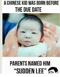 a chinese kid was born before the due date parents named him sudden