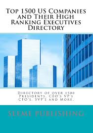 top 1500 us companies and their high ranking executives directory