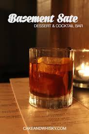 basement sate dessert u0026 cocktail bar cake whisky
