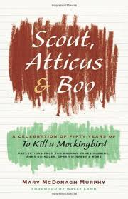 To Kill A Mockingbird Barnes And Noble Scout Atticus And Boo A Celebration Of Fifty Years Of