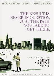 passion for movies a most violent year u2013 the chicanery and