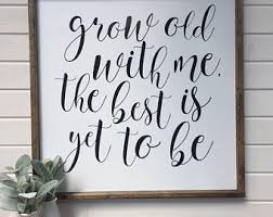 grow old with me etsy