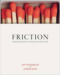 Best 25 Brand Book Examples Friction Passion Brands In The Age Of Disruption Jeff Rosenblum
