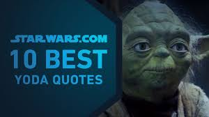 best yoda quotes the starwars com 10 youtube