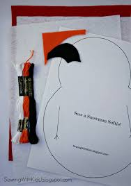 sewing with kids how to sew an easy felt snowman softie