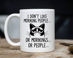 Morning People Meme - do i look like a freakin morning person to you mug