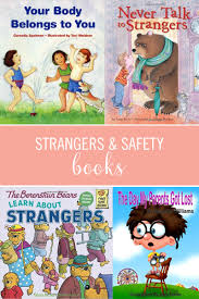 5 books to teach children about safety strangers and privacy