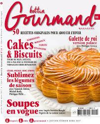 gourmand magazine cuisine bottin gourmand magazine n 11 du 06 janvier 2017 à télécharger sur