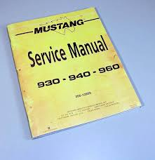 mustang 930 940 960 skidsteer loader service repair manual