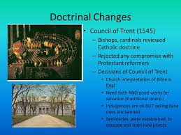 Council Of Trent Reforms Do Now Why Would The Catholic Church Want To Start A Counter