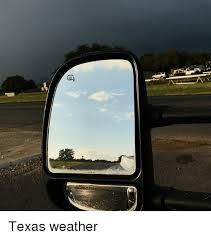 Texas Weather Meme - texas weather meme on me me