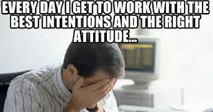 Bad Day At Work Meme - bad attitude at work meme work humor pinterest attitude
