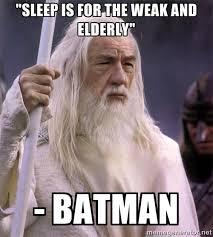 Sleep Is For The Weak Meme - elderly memes image memes at relatably com