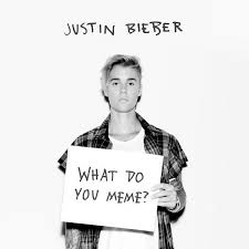 Do Memes - what do you meme justin bieber know your meme