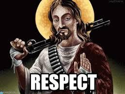 Respect Meme - respect badass jesus meme on memegen