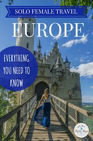 travel in europe everything you need to