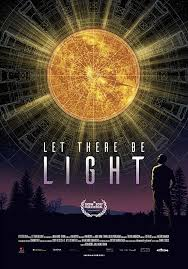 where is the movie let there be light showing let there be light 2017 movie synopsis and plot