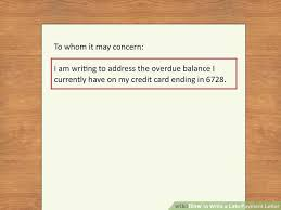 Sample Of Authorization Letter For Receiving Credit Card How To Write A Late Payment Letter 9 Steps With Pictures