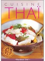 fnac cuisine la cuisine thaï broché collectif achat livre achat prix