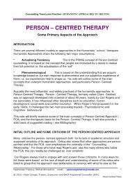 How Theory Underpins Counselling Skills And Techniques And Attitudes Humanistic Approaches To Therapy Person Centred Theory And