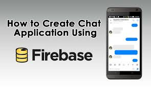 how to create chat application using firebase in android uandblog